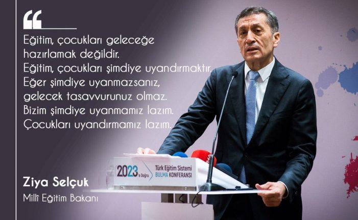 Milli Eğitim Bakanı Ziya Selçuk' un göreve gelmesi eğitim adına umutları arttırdı.