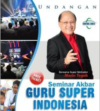Super Teacher Seminar with Mario Teguh (1/2)