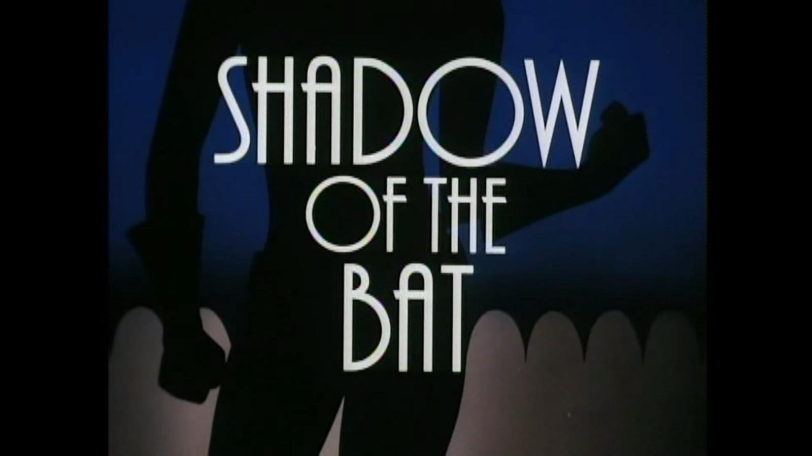 shadow of the bat title card