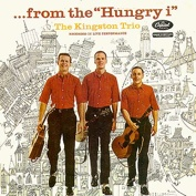 Kingston Trio Hungry