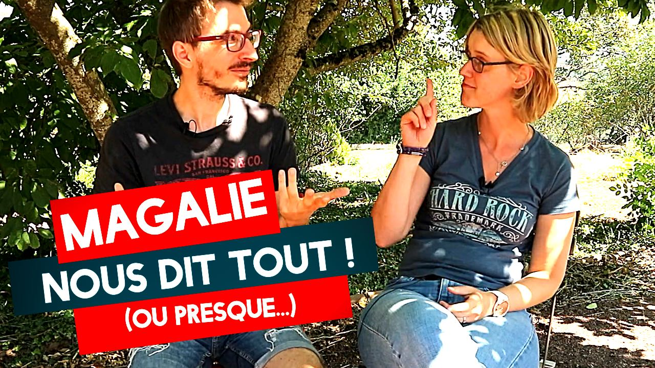 Magalie — L'interview. Vous saurez tout ! (ou presque)