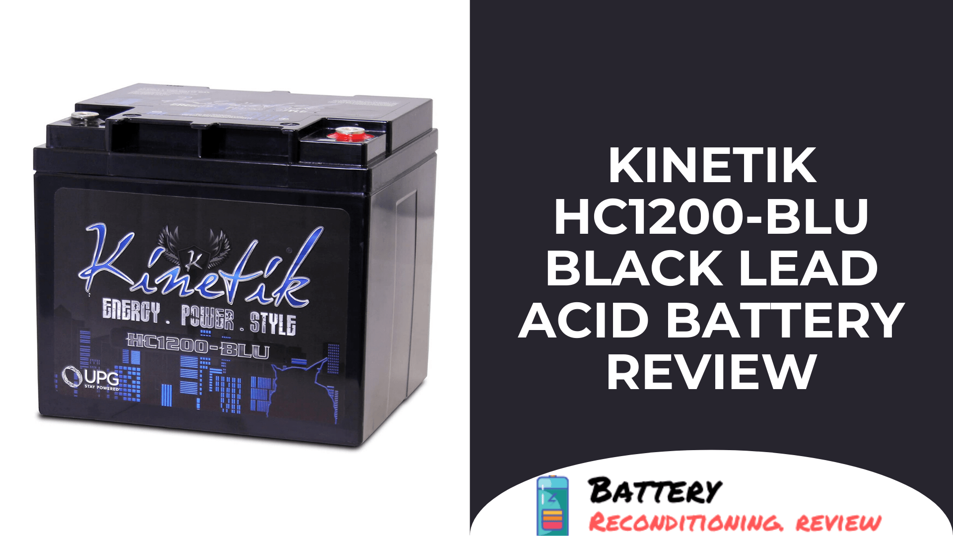 Kinetik HC1200-BLU Black Lead Acid Battery Review
