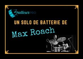 max-roach-solo-de-batterie