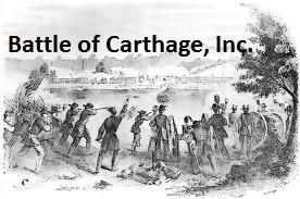 Battle of Carthage, Inc