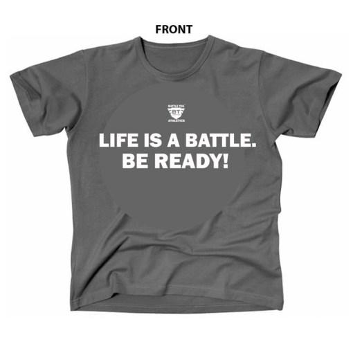 Life Is A Battle - Grey and White Battle Tek Athletics Performance T-shirt