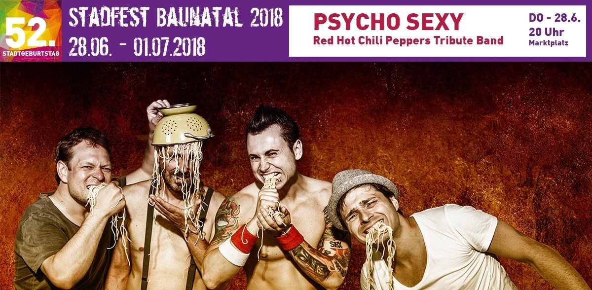 Stadtfest Baunatal 2018 - Red Hot Chili Peppers Tribute mit PSYCHO SEXY