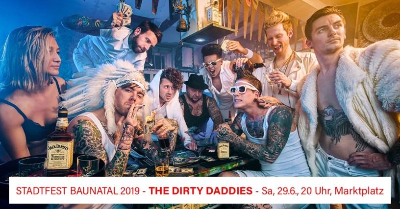 Stadtfest Baunatal, Programm Stadtfest Baunatal 2019, Dirty Daddies