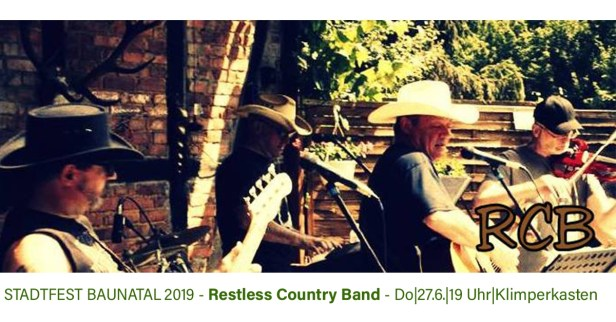 Stadfest Baunatal, 2019, Restless Country Band