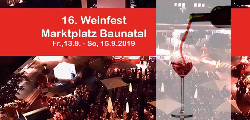 Weinfest Baunatal, 2019, Stadtmarketing Baunatal, Öffnungszeite Weinfest Baunatal