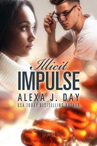 Illicit Impulse by Alexa Day