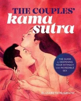 The Couples' Kama Sutra by Elizabeth McGrath