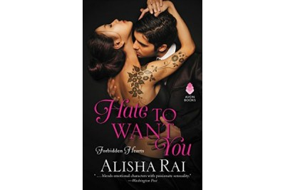 August Pleasure Pairing: Hate To Want You by Alisha Rai