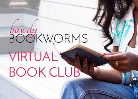 Bawdy Bookworms Virtual Book Club