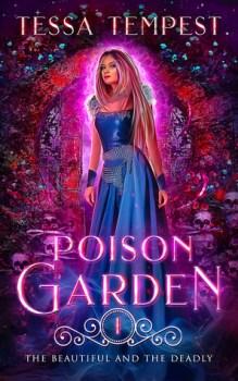 Poison Garden by Tessa Tempest