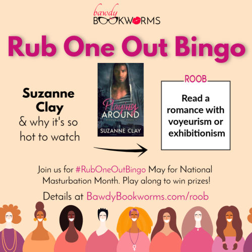 Suzanne Clay guest post for Rub One Out Bingo