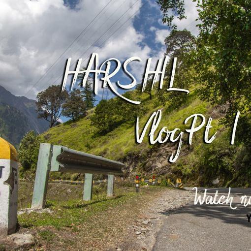 Backpacking Trip To Harshil Valley Travel Series by Bawray Banjaray