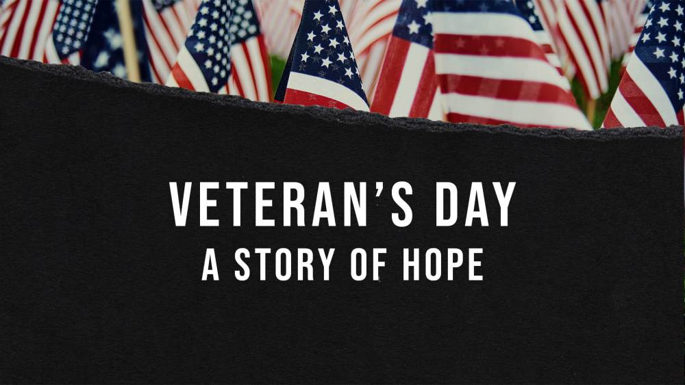 Veterans Day 2020: A Story of Hope