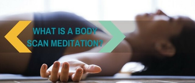 What Is A Body Scan Meditation