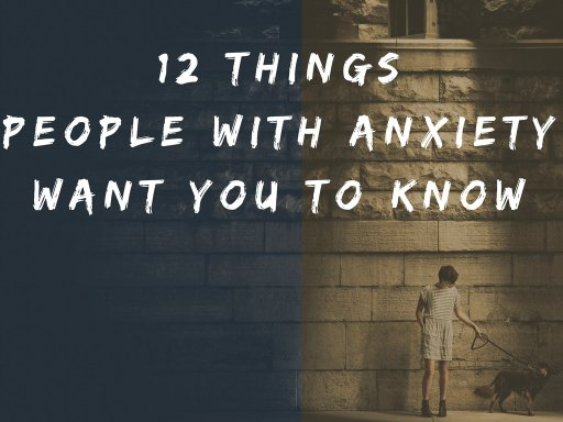 Things to know when dating someone with anxiety