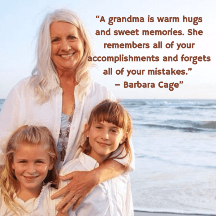 Amazing Grandmother Quote That Will Touch Your Heart From Barbara Cage