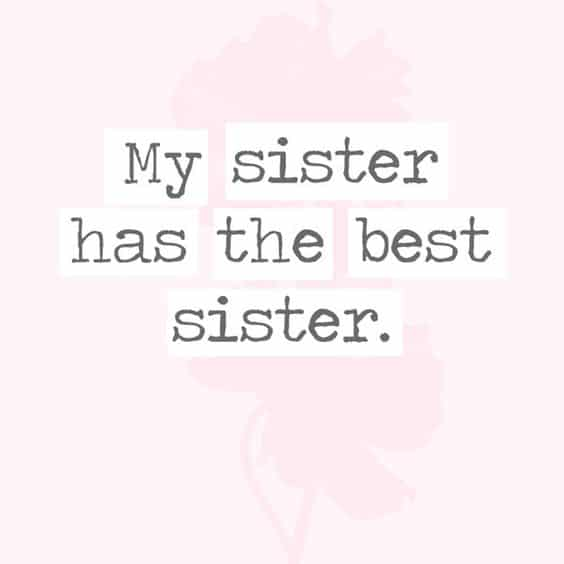 Best Sister Quotes Ever