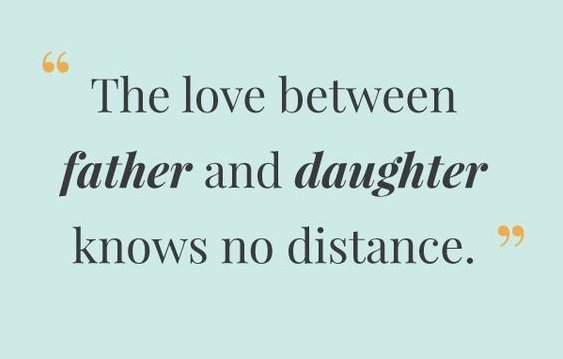 a father is a daughter's first love
