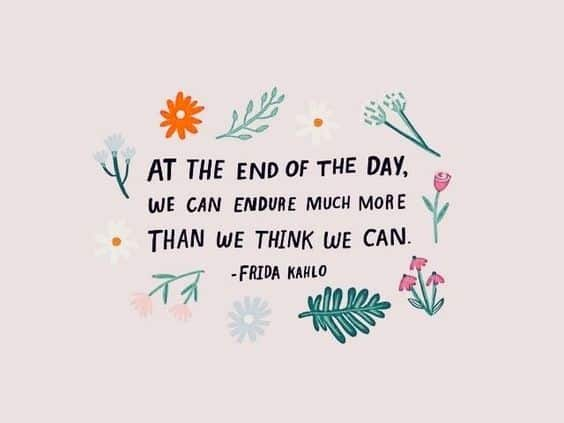frida kahlo quotes at the end of the day