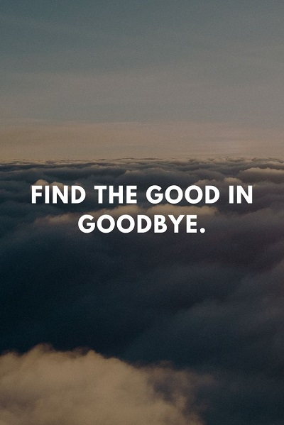 most inspiring goodbye quotes and farewell sayings