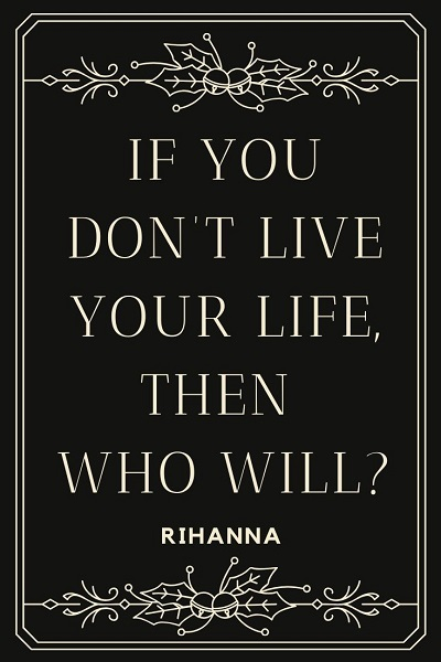 most famous quotes by Rihanna