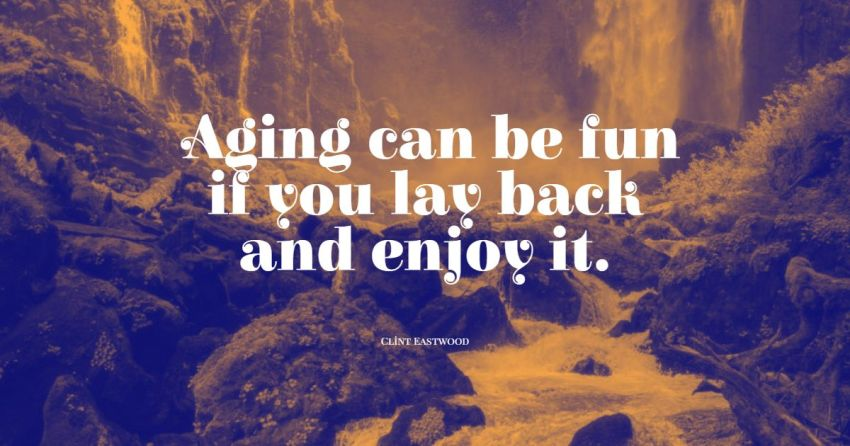 aging gracefully quotes