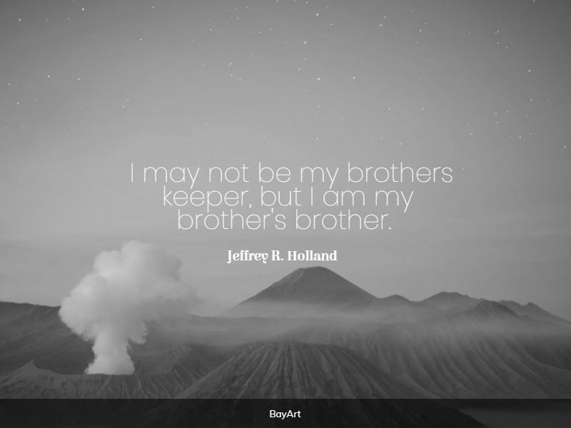meaningful brotherhood quotes