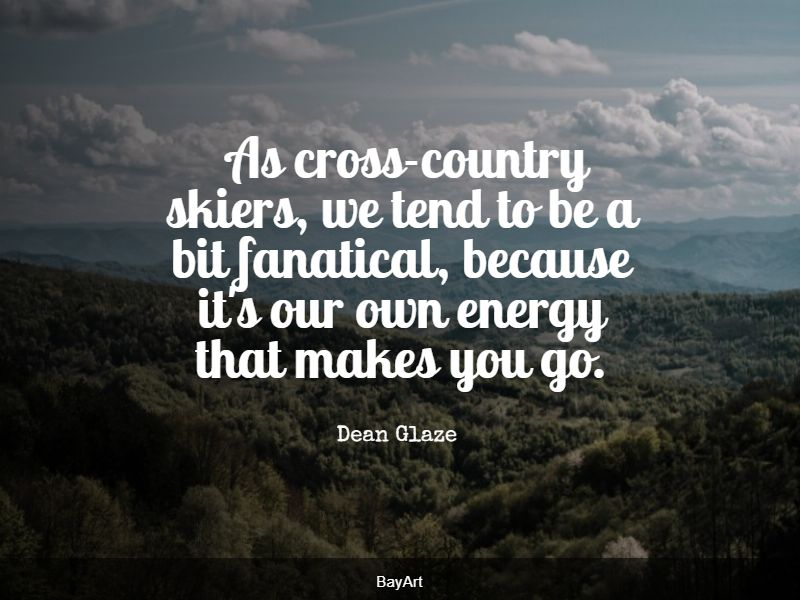 famous cross country quotes