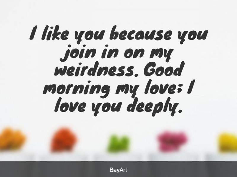 good morning love message for him