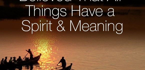 Ancient Filipinos Believed That All Things Have a Spirit and Meaning
