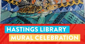 Hastings Library Mural Celebration