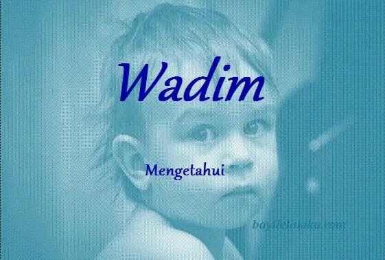 arti nama wadim