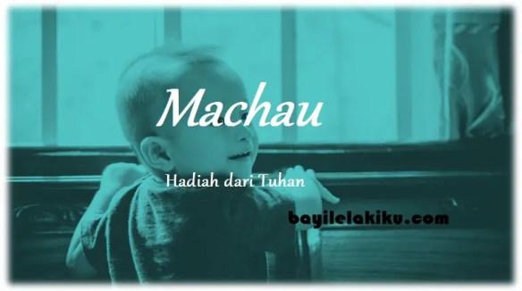 arti nama Machau