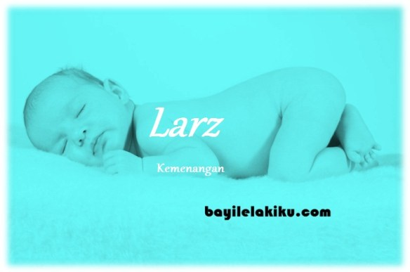 arti nama Larz