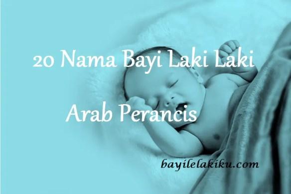 Nama Bayi Laki Laki Arab Perancis