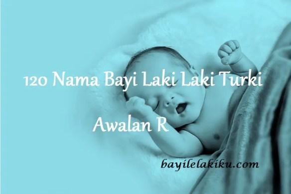 Nama Bayi Laki Laki Turki Awalan R