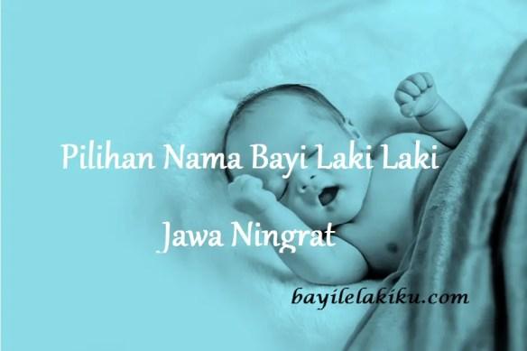 Nama Bayi Laki Laki Jawa Ningrat
