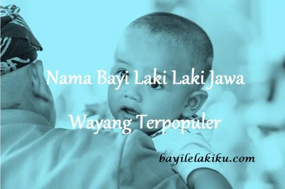 Nama Bayi Laki Laki Jawa Wayang