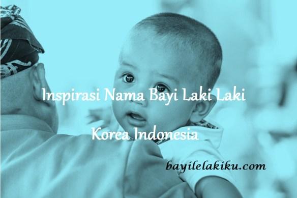 Nama Bayi Laki Laki Korea Indonesia