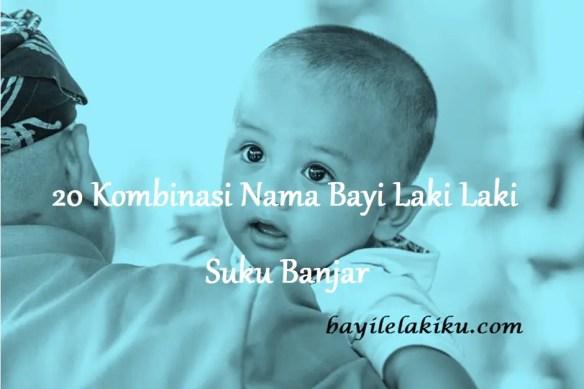 Nama Bayi Laki Laki Suku Banjar