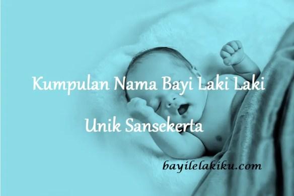 Nama Bayi Laki Laki Unik Sansekerta