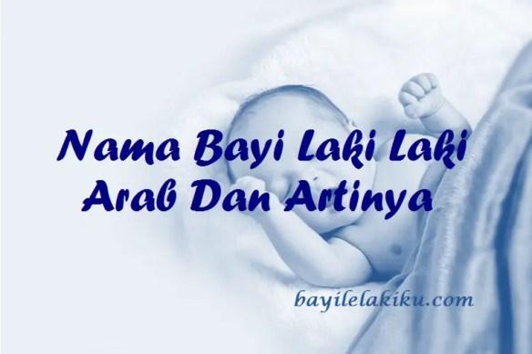 Nama Bayi Laki Laki Arab Dan Artinya