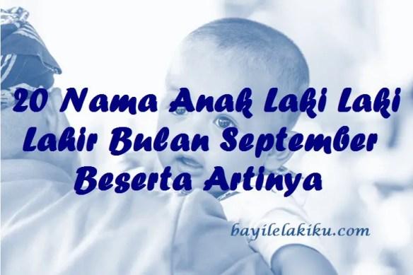 Nama Anak Laki Laki Lahir Bulan September