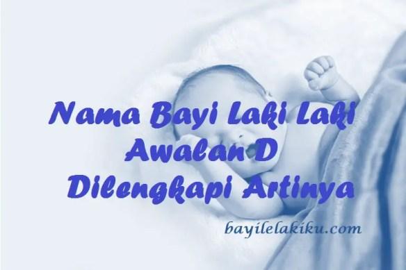 Nama Bayi Laki Laki Awalan D