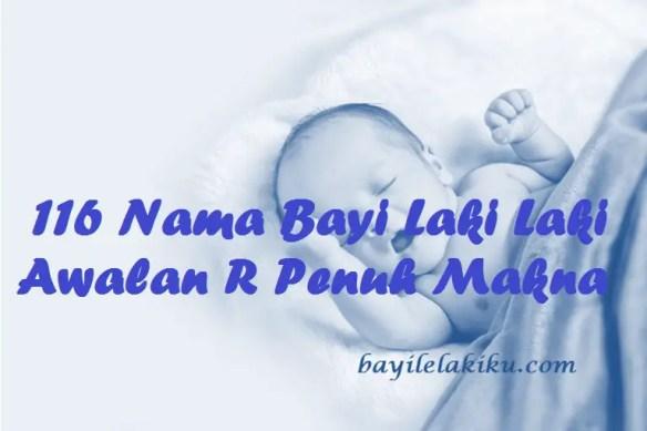 Nama Bayi Laki Laki Awalan R