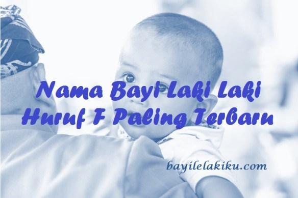 Nama Bayi Laki Laki Huruf F